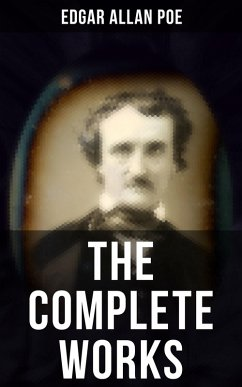 The Complete Works of Edgar Allan Poe (eBook, ePUB)