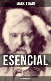 Mark Twain esencial: Obras inmortales (eBook, ePUB)