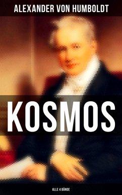 Kosmos (Alle 4 Bände) (eBook, ePUB) - Humboldt, Alexander Von