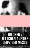 Julchen & Jettchen auf der Leipziger Messe (eBook, ePUB)