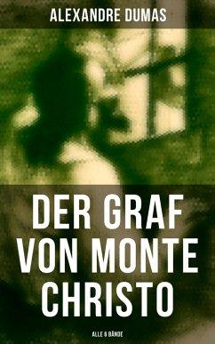 Der Graf von Monte Christo (Alle 6 Bände) (eBook, ePUB) - Dumas, Alexandre