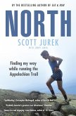 North: Finding My Way While Running the Appalachian Trail (eBook, ePUB)