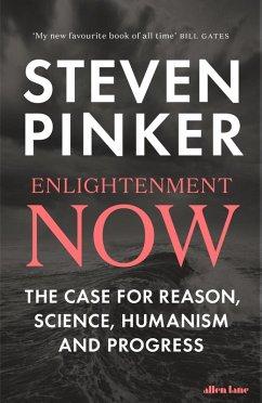 Enlightenment Now (eBook, ePUB) - Pinker, Steven