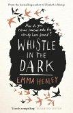 Whistle in the Dark (eBook, ePUB)