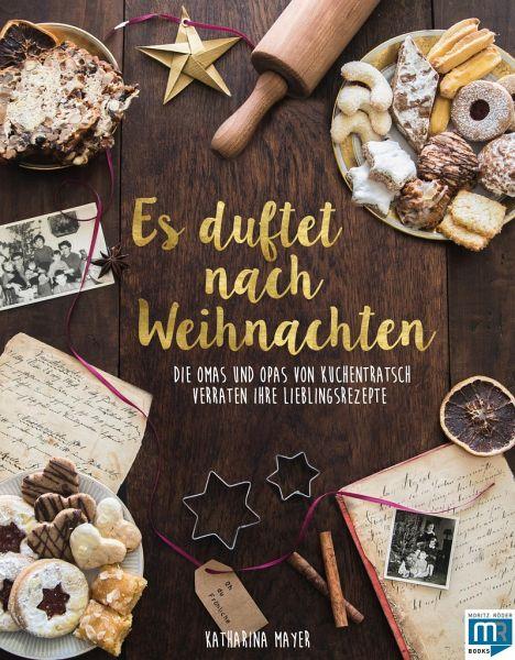 Es duftet nach Weihnachten - Mayer, Katharina