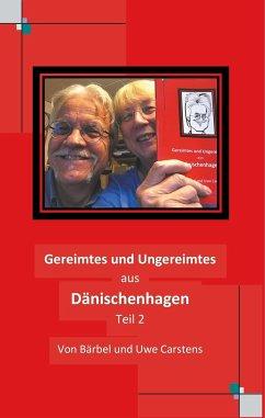 Gereimtes und Ungereimtes aus Dänischenhagen Teil 2