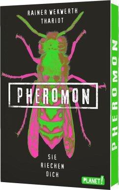Sie riechen dich / Pheromon Bd.1