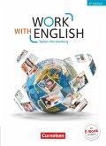 Work with English A2-B1 - Baden-Württemberg - Schülerbuch