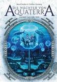 Angriff aus der Tiefe / Die Wächter von Aquaterra Bd.2