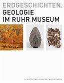 Erdgeschichten. Geologie im Ruhr Museum