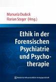 Ethik in der Forensischen Psychiatrie und Psychotherapie