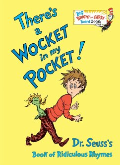 There's a Wocket in my Pocket - Seuss, Dr