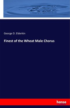 Finest of the Wheat Male Chorus