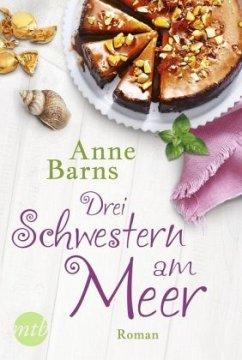 Drei Schwestern am Meer - Barns, Anne