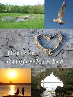 Ostufer-Märchen (eBook, ePUB) - Scheel, Ellen