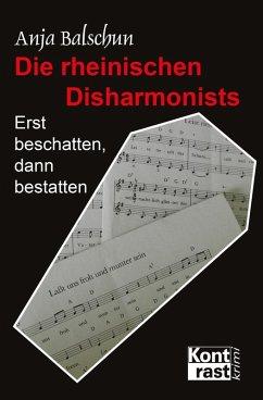 Die rheinischen Disharmonists