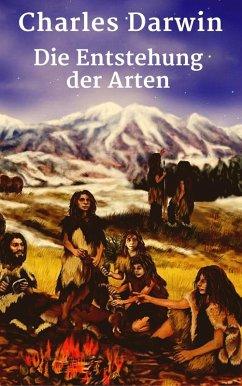 Die Entstehung der Arten (eBook, ePUB) - Darwin, Charles