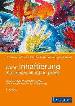 Wenn Inhaftierung die Lebenssituation prägt (eBook, PDF) - Halbhuber-Gassner, Lydia; Kappenberg, Barbara; Krell, Wolfgang