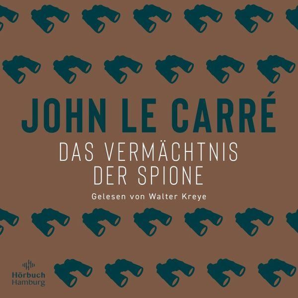 Das Vermächtnis Der Spione George Smiley Bd 9 Mp3 Download Von
