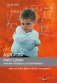 Asperger - mein Leben zwischen Intelligenz und Gefühlsleben (eBook, ePUB)