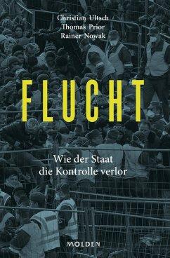 Flucht (eBook, ePUB) - Nowak, Rainer; Prior, Thomas; Ultsch, Christian