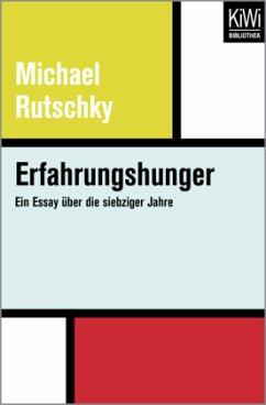 Erfahrungshunger - Rutschky, Michael