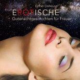 Erotische Gutenachtgeschichten für Frauen