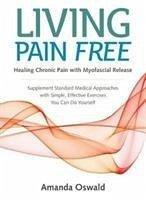 Living Pain Free - Oswald, Amanda