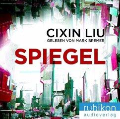 Spiegel, 1 MP3-CD - Liu, Cixin