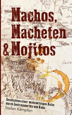 Machos, Macheten & Mojitos - Kämpfen, Stefan