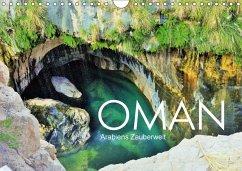 Oman - Arabiens Zauberwelt (Wandkalender 2018 D...