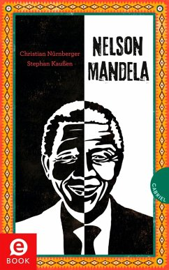 Nelson Mandela (eBook, ePUB) - Nürnberger, Christian; Kaußen, Stephan