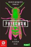 Sie riechen dich / Pheromon Bd.1 (eBook, ePUB)