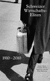 Schweizer Wirtschaftseliten 1910-2010 (eBook, ePUB)