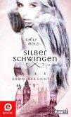 Erbin des Lichts / Silberschwingen Bd.1 (eBook, ePUB)