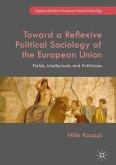 Toward a Reflexive Political Sociology of the European Union