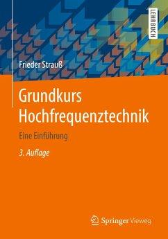 Grundkurs Hochfrequenztechnik - Strauß, Frieder