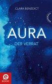 Der Verrat / Aura Trilogie Bd.2 (eBook, ePUB)
