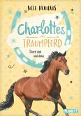 Durch dick und dünn / Charlottes Traumpferd Bd.6 (eBook, ePUB)