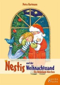 Nestis und der Weihnachtssand, m. Weihnachtspostkarte - Hartmann, Petra