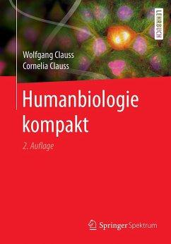 Humanbiologie kompakt - Clauss, Wolfgang; Clauss, Cornelia
