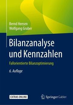 Bilanzanalyse und Kennzahlen - Heesen, Bernd; Gruber, Wolfgang