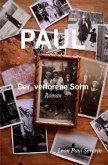 PAUL - der verlorene Sohn Roman