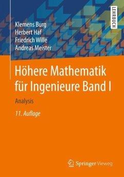 Höhere Mathematik für Ingenieure Band I - Burg, Klemens; Haf, Herbert; Wille, Friedrich; Meister, Andreas