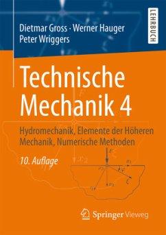 Technische Mechanik 4 - Gross, Dietmar; Hauger, Werner; Wriggers, Peter