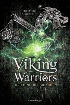 Der Ring des Drachen / Viking Warriors Bd.2 (Mängelexemplar) - Dübell, Richard