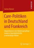 Care-Politiken in Deutschland und Frankreich