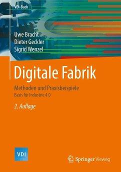 Digitale Fabrik - Bracht, Uwe;Geckler, Dieter;Wenzel, Sigrid