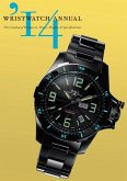 Wristwatch Annual 2014: The Catalog of Producers, Prices, Models, and Specifications (eBook, ePUB)