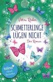 Schmetterlinge lügen nicht - Der Roman (eBook, ePUB)